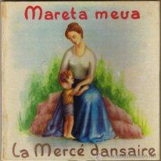 Discos de vinilo: MARETA MEVA - LA MERCÉ DANSAIRE - COBLA BARCELONA - JOSÉ COLL -BELTER 17013 - VER DESCRIPCIÓN-FOTOS. Lote 37174567