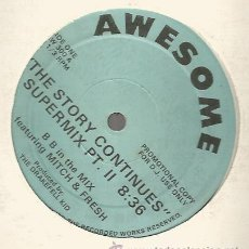 Discos de vinilo: MAXI AWESOME RECORDS : B B IN THE MIX : THE STORY CONTINUES SUPERMIX . Lote 37175161