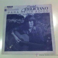 Discos de vinilo: JOSÉ FELICIANO - PARA DECIR ADIOS - TODO EL MUNDO TE AMA - 1982 - RCA. Lote 37231119