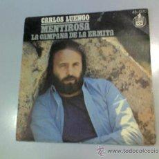 Discos de vinilo: CARLOS LUENGO - MENTIROSA - LA CAMPANA DE LA ERMITA - 1975 - HISPAVOX. Lote 37231449