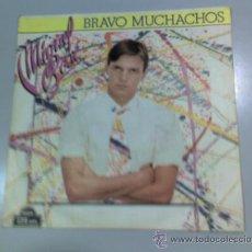 Discos de vinilo: MIGUEL BOSÉ - BRAVO MUCHACHOS - 1982 - CBS. Lote 37253953