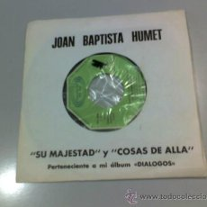 Discos de vinilo: JOAN BAPTISTA HUMET - SU MAJESTAD - COSAS DE ALLA - 1975 - MOVIE PLAY. Lote 37288384