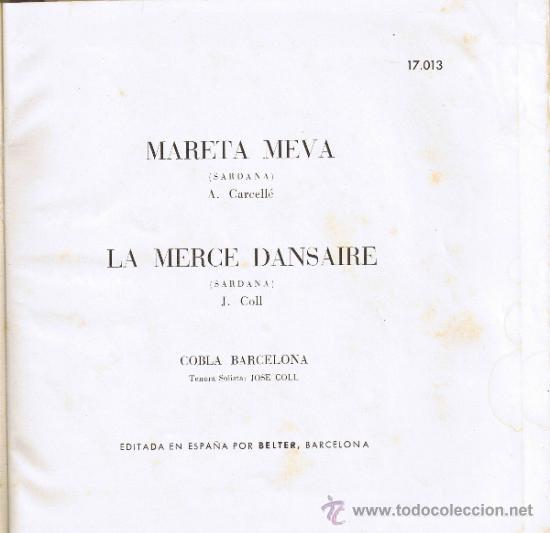Discos de vinilo: MARETA MEVA - LA MERCÉ DANSAIRE - COBLA BARCELONA - JOSÉ COLL -BELTER 17013 - VER DESCRIPCIÓN-FOTOS - Foto 3 - 37174567
