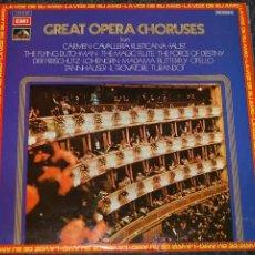 Discos de vinilo: GREAT OPERA CHORUSES - GRANDES COROS DE OPERA. Lote 37178212