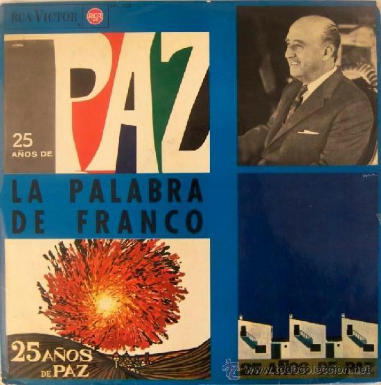LA PALABRA DE FRANCO - 25 AÑOS DE PAZ - 1964 (Música - Discos - LP Vinilo - Otros estilos)