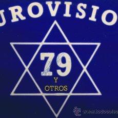Discos de vinilo: EUROVISION 1979 Y OTROS - FOTO ADICIONAL. Lote 37197021