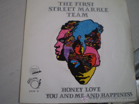 THE FIRST STREET MARBLE TEAM. HONEY LOVE + YOU AND ME AND HAPPINESS. AÑO 1969 (Música - Discos - Singles Vinilo - Funk, Soul y Black Music)