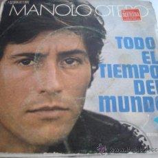 Discos de vinilo: MANOLO OTERO TODO EL TIEMPO DEL MUNDO. Lote 37204726