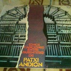 Discos de vinilo: VINILO LP MUSICA - ONCE CANCIONES ENTRE PARENTESIS DE PATXI ANDION. Lote 37206314