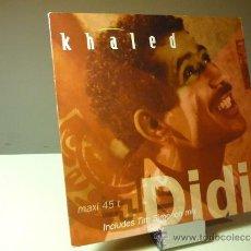 Discos de vinilo: KHALED DIDI MAXI VINILO 12