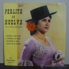 Discos de vinilo: PERLITA DE HUELVA, GUITARRA: PACO AGUILERA - RECUERDO A PACO ISIDRO - EP COLUMBIA - ESPAÑA 1963. Lote 37209184