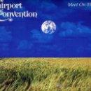 Discos de vinilo: FAIRPORT CONVENTION. MAXI 12´´.MEET ON THE LEDGE+2. INGLES.ISLAND. 1987. Lote 37211832