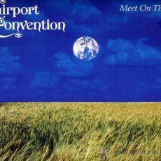 Discos de vinilo: FAIRPORT CONVENTION. MAXI 12´´.MEET ON THE LEDGE+2. INGLES.ISLAND. 1987. Lote 37211832