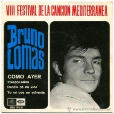 Discos de vinilo: BRUNO LOMAS - COMO AYER - EP SPAIN 1966 - REGAL SEDL 19.521. Lote 37214515