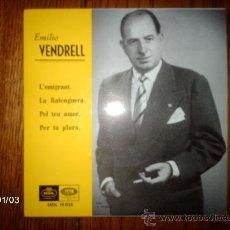 Discos de vinilo: EMILIO VENDRELL - L´EMIGRANT + 3. Lote 37218507