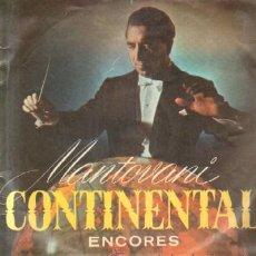 Discos de vinilo: MANTOVANI. CONTINENTAL ENCORES D-VARIOS-637. Lote 57523677