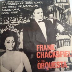 Discos de vinilo: SINGLE FRAN CHACKSFIELD Y SU ORQUESTA MY ESTAR , LA CONDESA DE HONG KONG , THE CAVES OF MANACOR , SA. Lote 37225179