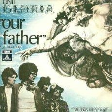 Discos de vinilo: UNIT GLORIA SINGLE SELLO EMI-ODEON AÑO 1970 EDITADO EN ESPAÑA. . Lote 37227123