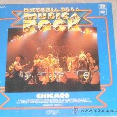 Discos de vinilo: CHICAGO - HISTORIA DE LA MUSICA ROCK - Nº28 - T -. Lote 37240414