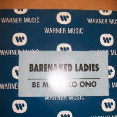 Discos de vinilo: EP BARENAKED LADIES – BE MY YOKO ONO – WARNER – PROMO. Lote 37242940