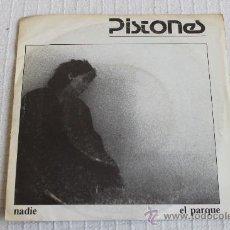 Discos de vinilo: PISTONES - NADIE / EL PARQUE. Lote 37415232