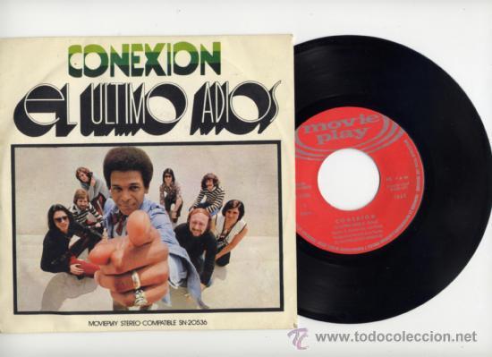 CONEXION.45 RPM.EL ULTIMO ADIOS+I DON´T KNOW WHAT TO DO. LUIS COBOS.MOVIEPLAY AÑO 1971 (Música - Discos - Singles Vinilo - Grupos Españoles de los 70 y 80)