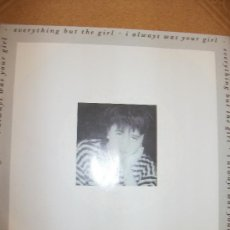 Discos de vinilo: EP EVERYTHING BUT THE GIRL – I ALWAYS WAS YOUR GIRL – WEA 1988 – SPANISH PROMO .. Lote 37255573