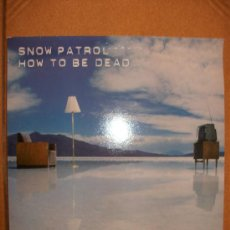 Discos de vinilo: EP SNOW PATROL – HOW TO BE DEAD – YOU ARE MY JOY – FICTION RECORDS. Lote 37257987