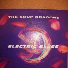 Discos de vinilo: EP THE SOUP DRAGONS – ELECTRIC BLUES – 1991 – BIG LIFE. Lote 37258004