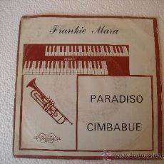 Disques de vinyle: FRANKIE MARA - PARADISO - CIMBABUE 45 RPM SINGLE 1986. Lote 37367502