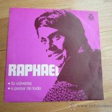 Discos de vinilo: SINGLE RAPHAEL 1970.. Lote 37264658