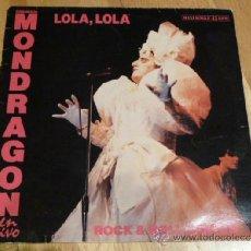 Discos de vinilo: ORQUESTA MONDRAGON - LOLA, LOLA ( EN VIVO) 1985 MAXI EMI -ODEON. Lote 37268231
