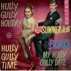 Discos de vinilo: BORIS - MY HULLY GULLY DATE - SUMMER JOB + 2 - EP SPAIN 1964 VG++ / VG++. Lote 37269881