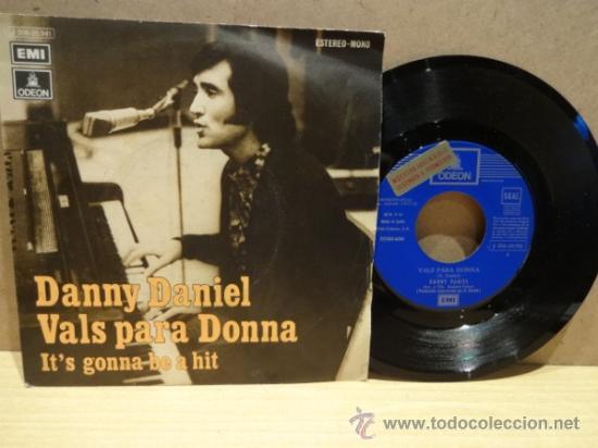DANNY DANIEL. VALS PARA DONNA. SINGLE ODEÓN - PROMO 1972. VINILO IMPECABLE. ***/**** (Música - Discos - Singles Vinilo - Solistas Españoles de los 70 a la actualidad)