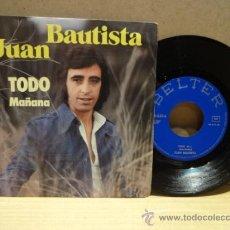 Discos de vinilo: JUAN BAUTISTA. TODO. SINGLE BELTER 1977. IMPECABLE. ****/****. Lote 37277229