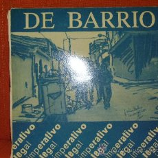 Discos de vinilo: IMPERATIVO LEGAL -DE BARRIO- LP 1992 EDIC. IMPERATIVO LEGAL. Lote 37283704