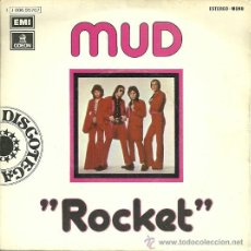 Discos de vinilo: MUD SINGLE SELLO EMI-ODEON EDITADO EN ESPAÑA AÑO 1974 . Lote 37284873