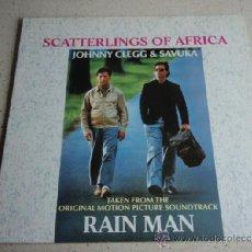 Discos de vinilo: JOHNNY CLEGG & SAVUKA ' RAIN MAN ' ( SCATTERLINGS OF AFRICA ) FREEDOM MIX + 7' EDIT + AFRICAN. Lote 37286224