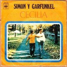 Discos de vinilo: SIMON Y GARFUNKEL CECILIA 1970. Lote 37286260