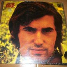 Discos de vinilo: LP - VICTOR MANUEL - AQUEL HOMBRE , DAME LA MANO , POR ESO ESTOY AQUÍ …. Lote 37294217