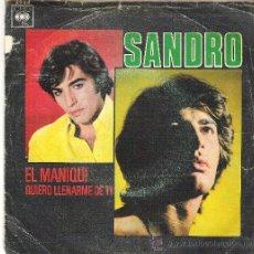 Discos de vinilo: 1 DISCO VINILO - 45 RPM - AÑO 1970 - SANDRO - EL MANIQUI - QUIERO LLENARME DE TI . Lote 37299491