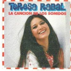 Discos de vinilo: 1 DISCO VINILO - 45 RPM - AÑO 1982 - TERESA RABAL / LA CANCION DE LOS SONIDOS / EL BARCO DE PAPEL. Lote 37303400