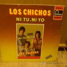 Discos de vinilo: LOS CHICHOS NI TU NI YO LP VINILO SUPER RARO! SIMILARES A LOS CHUNGUITOS RUMBA FLAMENCA. Lote 37304587