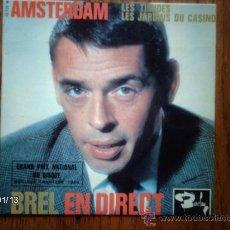 Discos de vinilo: JACQUES BREL - BREL EN DIRECT OLYMPIA 64 - AMSTERDAM + 2. Lote 37368772