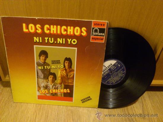Discos de vinilo: Los chichos Ni tu ni yo lp vinilo Super raro! Similares a Los chunguitos Rumba flamenca - Foto 2 - 37304587