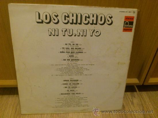 Discos de vinilo: Los chichos Ni tu ni yo lp vinilo Super raro! Similares a Los chunguitos Rumba flamenca - Foto 5 - 37304587