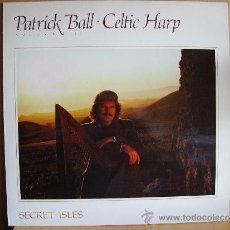 Discos de vinilo: PATRICK BALL CELTIC HARP --- SECRET ISLES. Lote 37327301