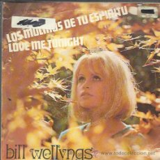 Discos de vinilo: BILL WELLINGS - WINDMILLS OF YOUR MIND / LOVE ME TONIGHT - SINGLE SINTONÍA 1969. Lote 37330319