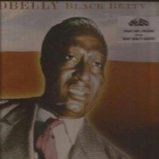 Discos de vinilo: LP-LEADBELLY-BLACK BETTY-COMET REC.-2004-BLUES-PRECINTADO. Lote 37334548
