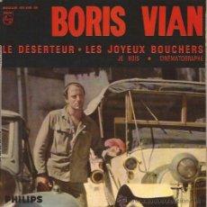 Discos de vinilo: EP-BORIS VIAN-LE DESERTEUR-PHILIPS 437030-FRANCE-1965. Lote 37334827